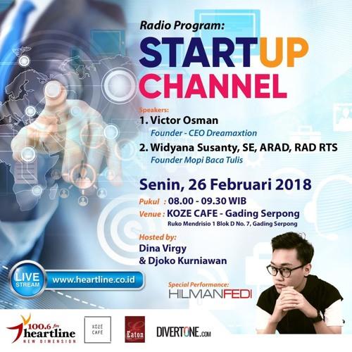 StartUp Channel | Edisi 26 Februari 2018