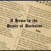 A Hymn to the Prince of Darkness