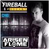 Arisen Flame - Fireball Podcast 016 2018-02-26 Artwork
