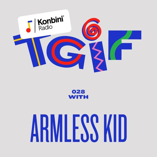 TGIF Mix 028 - Armless Kid (Copie Blanche)