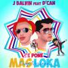 J Balvin Ft. D Can - Se Pone Mas Loka