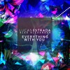 Lucas Estrada  Alex Alexander - Everything With You