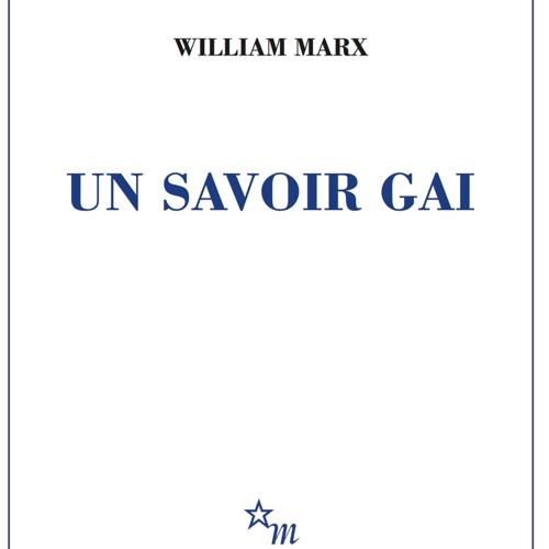 📣La Fabrique de la Nuit n°76 avec William Marx / 23 février 2018