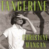 Tangerine by Christine Mangan, read by Laurel Lefkow and Lucy Scott (Audiobook extract)