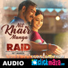 Nit Khair Manga - RAID - Rahat Fateh Ali Khan - ClickMaza.com