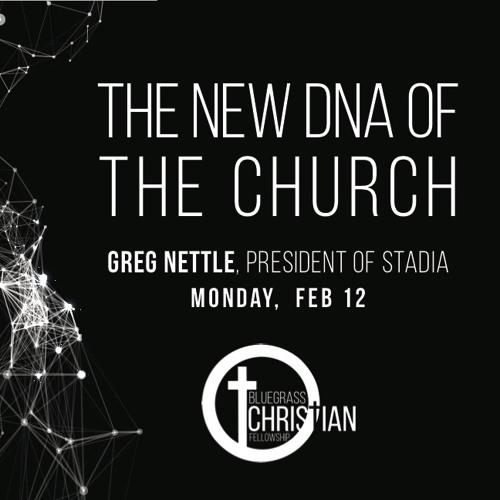 Greg Nettle - President of Stadia @ Bluegrass Christian Fellowship