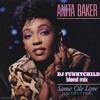 ANITA BAKER- SAME OLE LOVE 365 DAYS (FUNKY RMX)