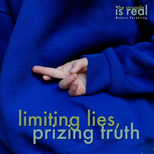 Limiting Lies, Prizing Truth: Encouraging Children to Tell the Truth feat. Dr. Juli Fraga
