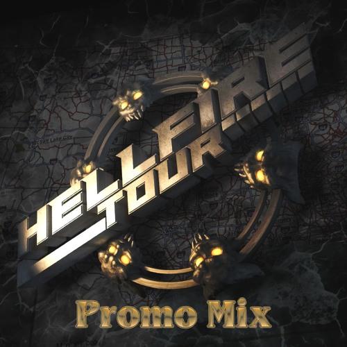Hellfire Tour Promo Mix