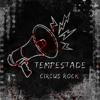 Circus Rock - Tempestade