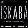Iskaba | Sax Cover ft. MaestroBobby [Wande Coal + DJ Tunez]