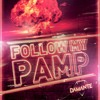 Follow My Pamp (Andres Galvis Remix) -Andrea Damante