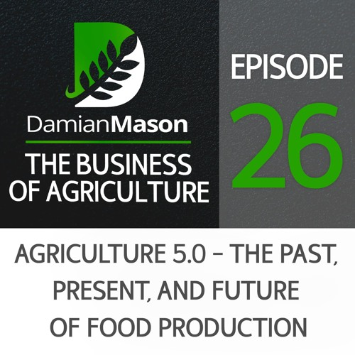 26 - Agriculture 5.0 - the Past, Present, and Future of Food Production