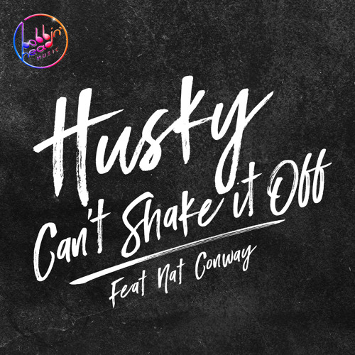 Husky (ft. Nat Conway) - Can't Shake It Off