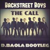 Backstreet Boys - The Call (DBAOLA Bootleg)