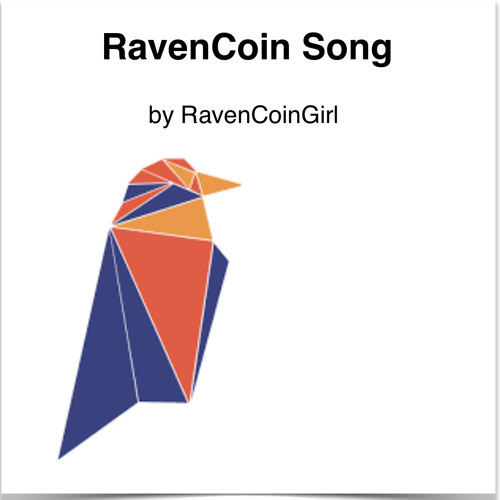 RavenCoin Song by RavenCoinGirl