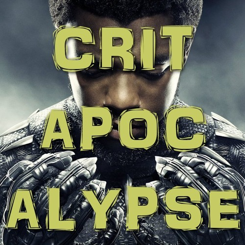 Critapocalypse Podcast 82 - I Hear You're A Fascist Now...