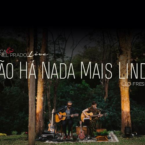 Não Há Nada Mais Lindo (Léo Fressato) - AO VIVO - Bianca & Daniel Prado Acoustic Music