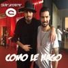 Ezio Oliva ft. Jonathan Moly - Como Le Hago [Ver. Salsa] (CésarAnchante™ '17)