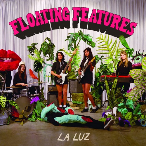 "La Luz - ""California Finally"""