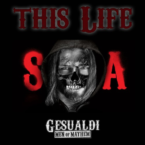 This Life - Sons Of Anarchy Theme (Gesualdi Bootleg) FREE DOWNLOAD