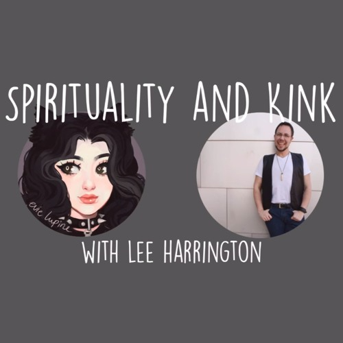 KinkFest Interviews: Spirituality Religion And BDSM An Interview With Lee Harrington
