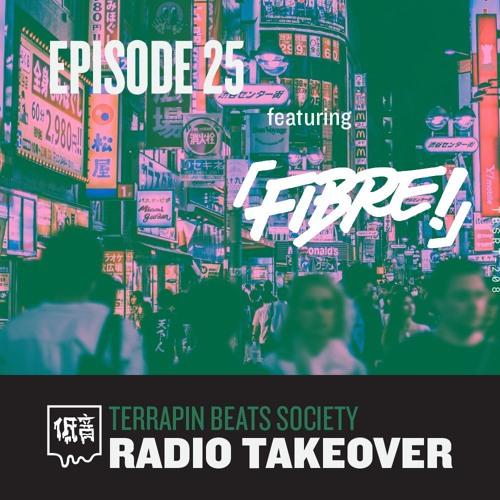 TBS Radio Takeover Episode 25 feat. FIBRE
