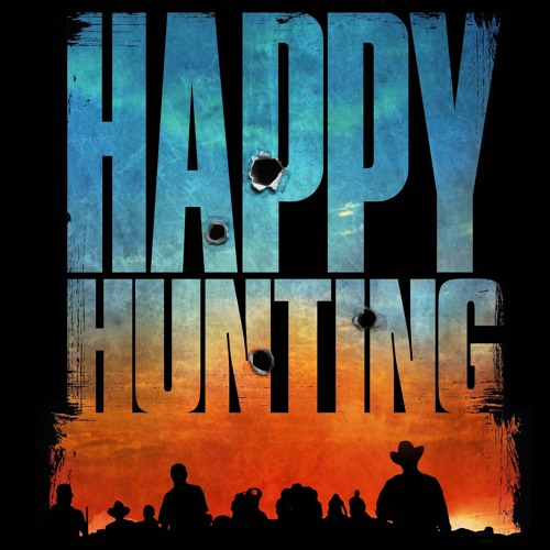 Episode 47 - Happy Hunting w/ Joe Dietsch and Louie Gibson