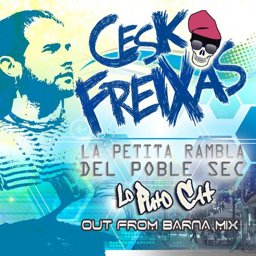 Cesk Freixas - La Petita Rambla del Poble Sec (Lo Puto Cat Out From Barna Mix)