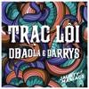 Sơn Tùng P-TM - Trạc Lôi ( DBAOLA & Darrys Remix )