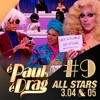 É Paul's, É Drag #9 - All Stars 3 ep. 4 & 5