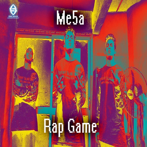 Me5a - Rap Game