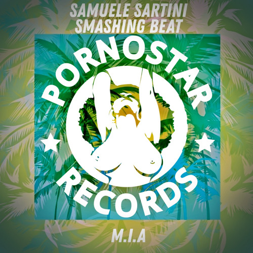 Samuele Sartini & Smashing Beat - M.I.A. (Edit) [OUT NOW]