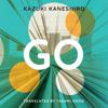 Go by Kazuki Kaneshiro