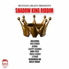 Shadow King Riddim Mega Mix [Mustang Beats 2018]
