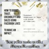 HOW TO BOOST TRUST, CREDIBILITY AND SALES USING FACEBOOK LIVES TO MAKE AN IMPACT
