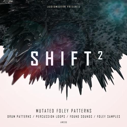 Audiomodern | Shift 2 [Demo 1]