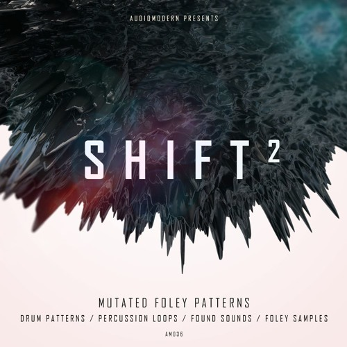 Audiomodern | Shift 2 [Demo 4]