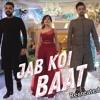 Jab Koi Baat Bigar Jaye Atif Aslam & Shirley Setia