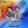 Tanzil Hasan Ft. Ahaad Khan - Beche Theke Labh Ki Bol - ( Valentine Special ) - Thunder Drops.mp3