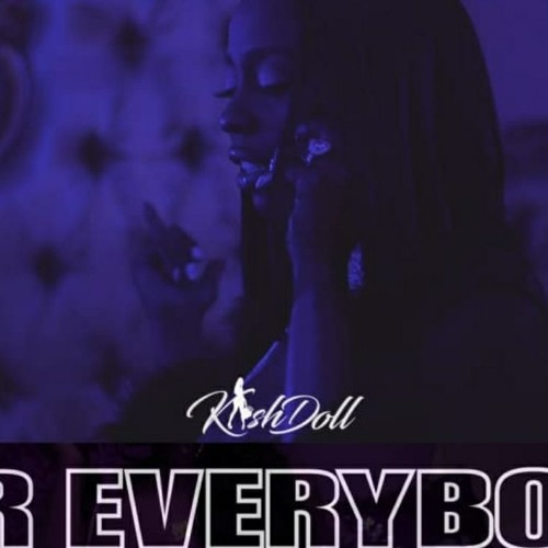 Kash Doll - For Everybody [Instrumental] (Prod  By Blasian