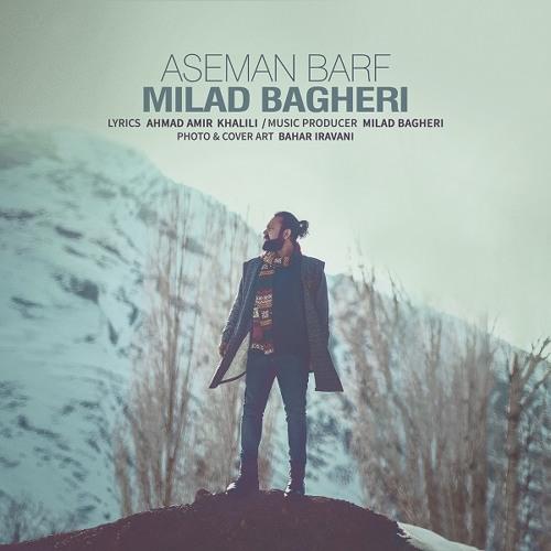 Milad Bagheri -Aseman Barf | میلاد باقری(دنگشو) - آسمان برف