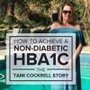 How Tami Achieved a Non-Diabetic HbA1c – E12