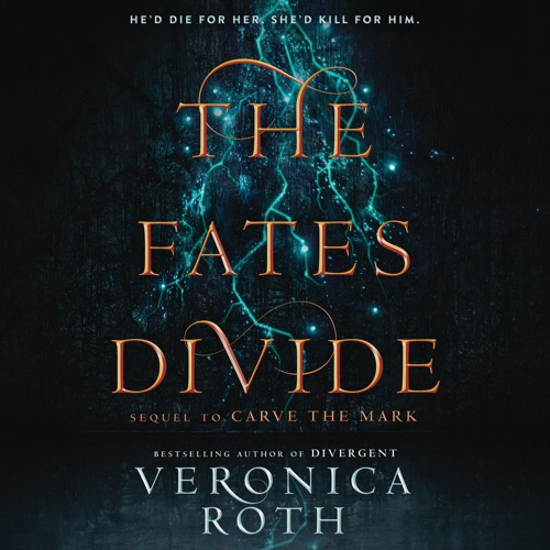 THE FATES DIVIDE by Veronica Roth - The Narrators
