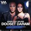 Arash feat. Helena -Dooset Daram (Alexander House & Iskander Remix)
