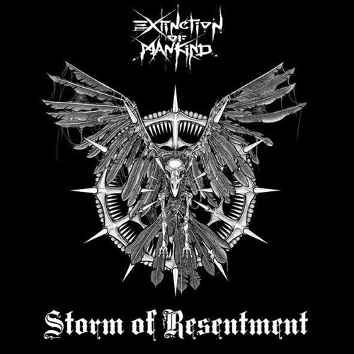 EXTINCTION OF MANKIND-STORM OF RESENTMENT