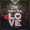 ShiShi - Give Me Love Feat. Daramola (Original Mix)