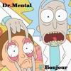 Dr.Mental - Bonjour -  Tribecore Mental