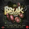 BREAK THROUGH RIDDIM MIX -MARKUS RECORDS-
