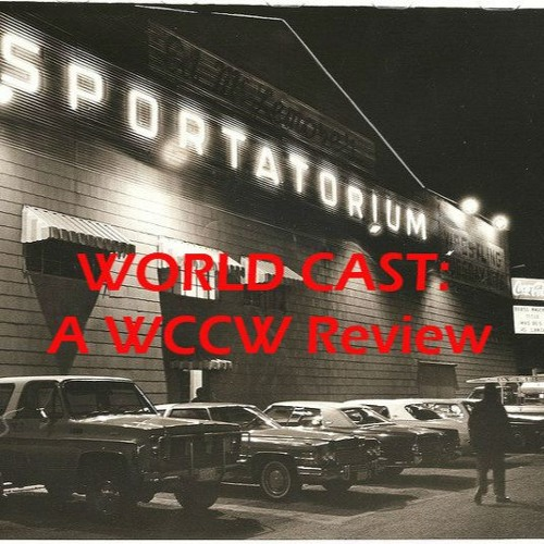 World Cast #25: The Star Wars of Wrestling, August 15, 1982